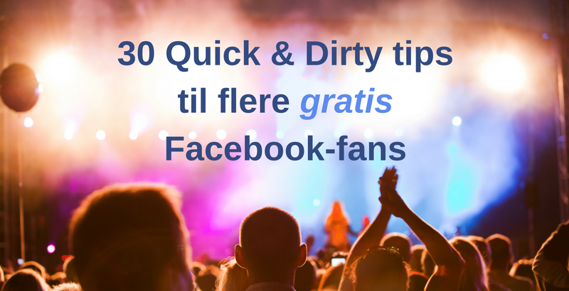 30 tips til flere facebook-fans