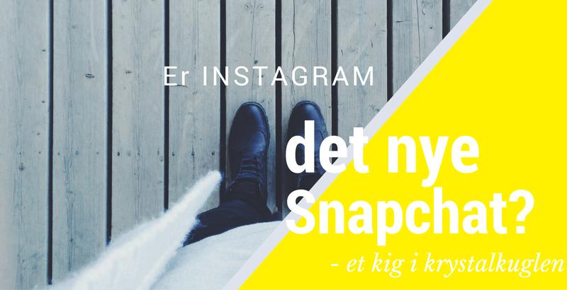 Kan Instagram Stories konkurrere med Snapchat?