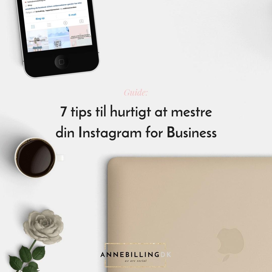 7 tips til hurtigt at mestre din Instagram for Business