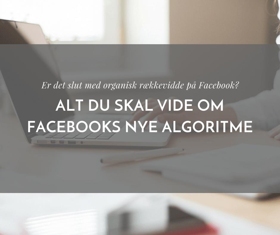 Er det helt slut med organisk rækkevidde på Facebook?