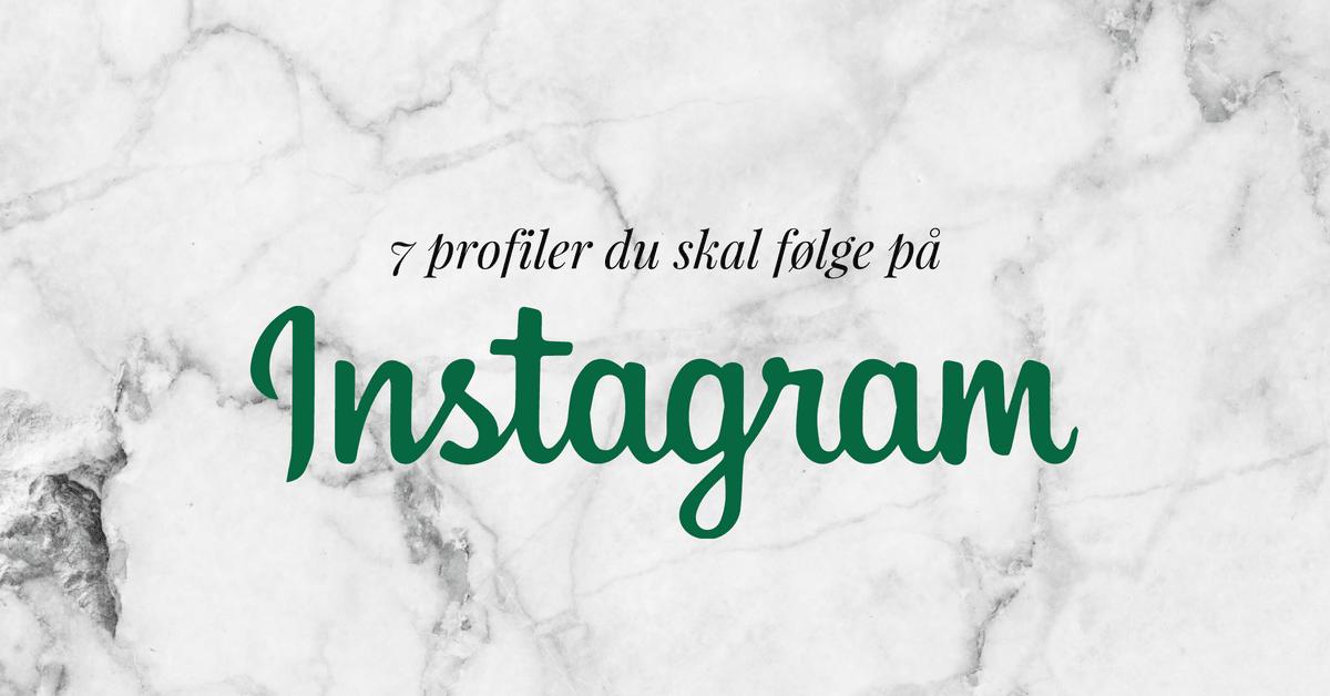 Kopi af de 7 bedste instagramprofiler