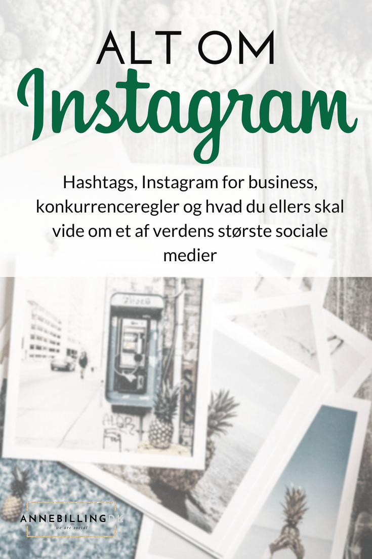 Alt om markedsføring på Instagram, hashtags, Instagram for business, konkurrenceregler og hvad du ellers skal vide om den populære app. #instagram #instagramforbusiness #hashtags #followers #powerlikes #IGTV #InstagramStories